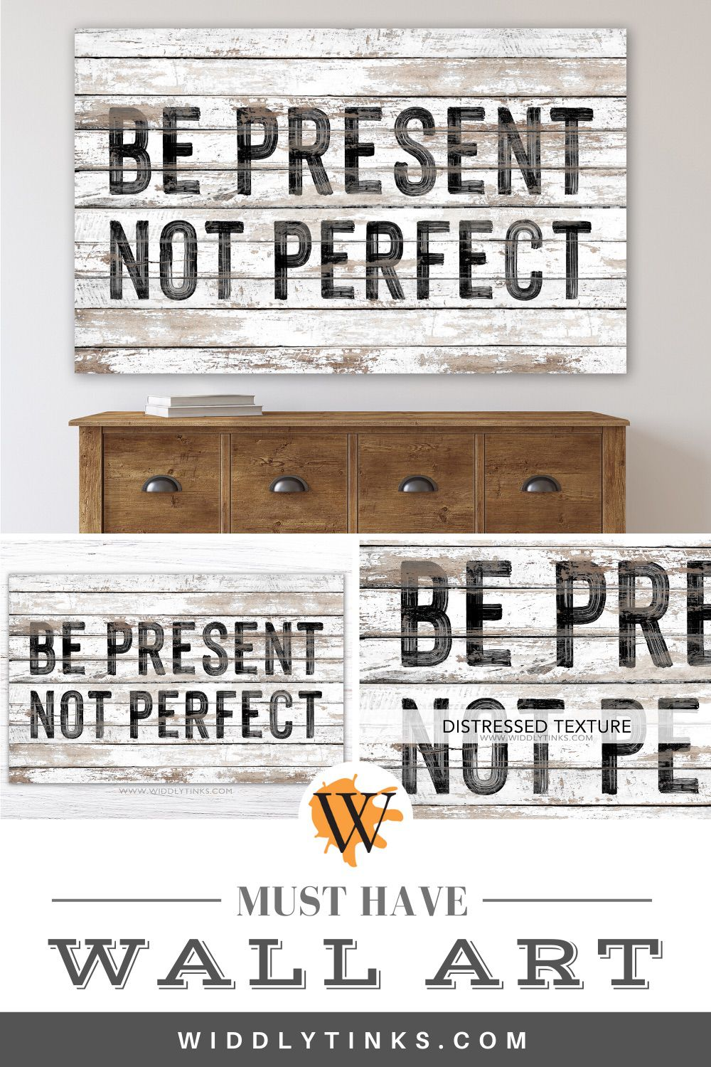Be present not perfect inspirational quote sign
