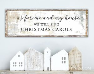 As for Me and My House Christmas Carols Sign
