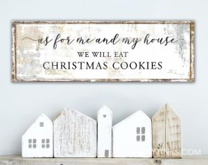 As for Me and My House Christmas Cookies Sign