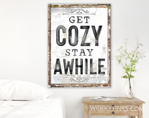 get cozy stay awhile room white