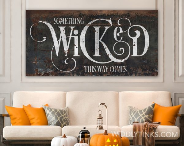 gothic halloween something wicked sign room