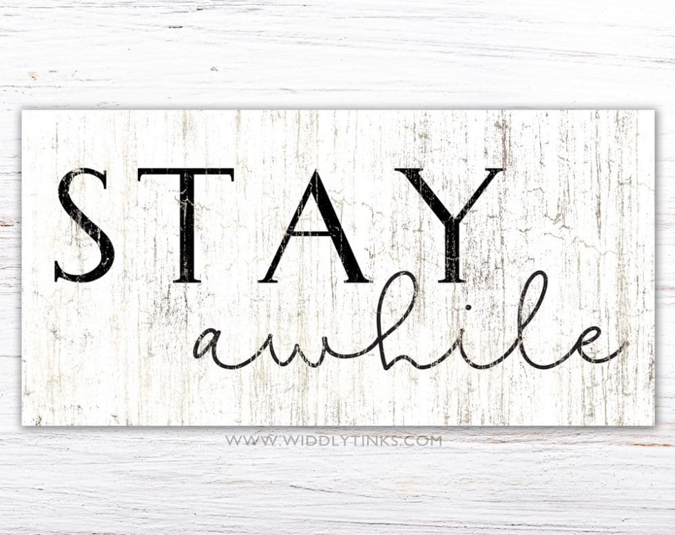 modern farmhouse stay awhile sign simple