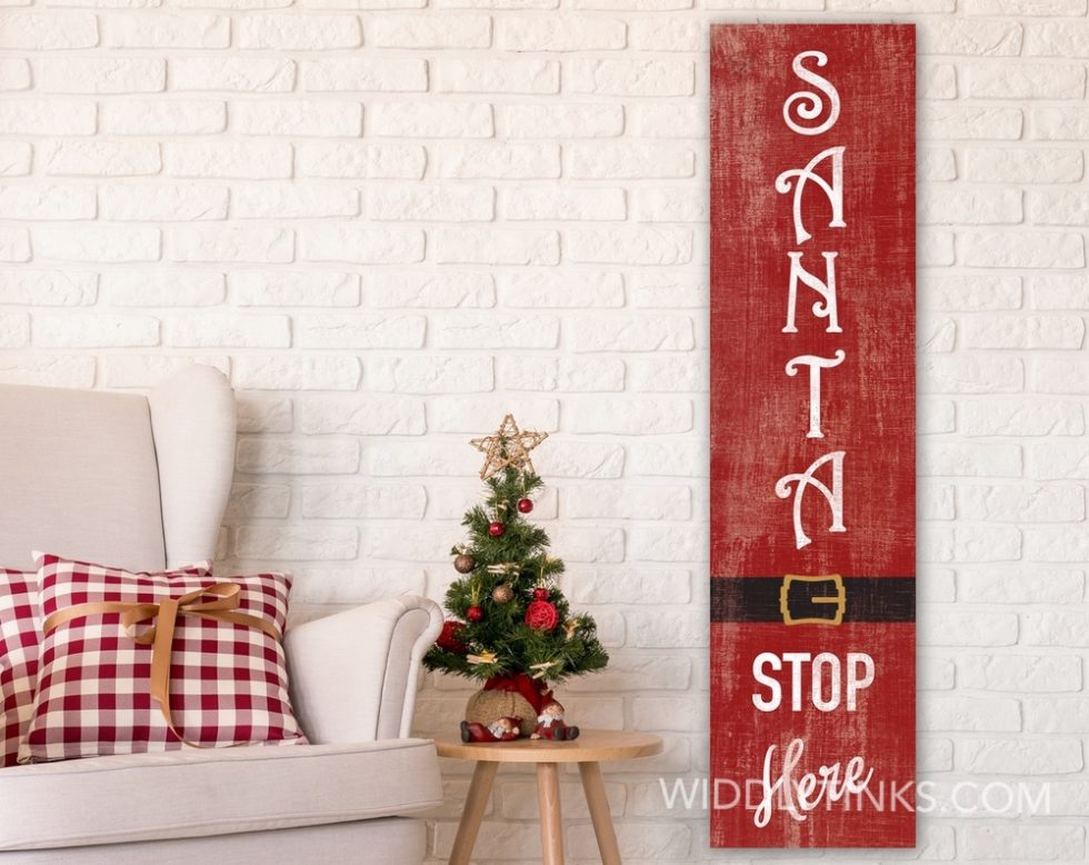 rustic santa stop here christmas sign room