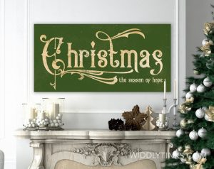 victorian vintage farmhouse christmas hope sign green room