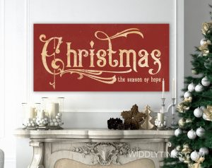 victorian vintage farmhouse christmas hope sign red room