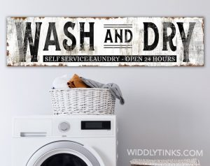 wash dry laundry room sign