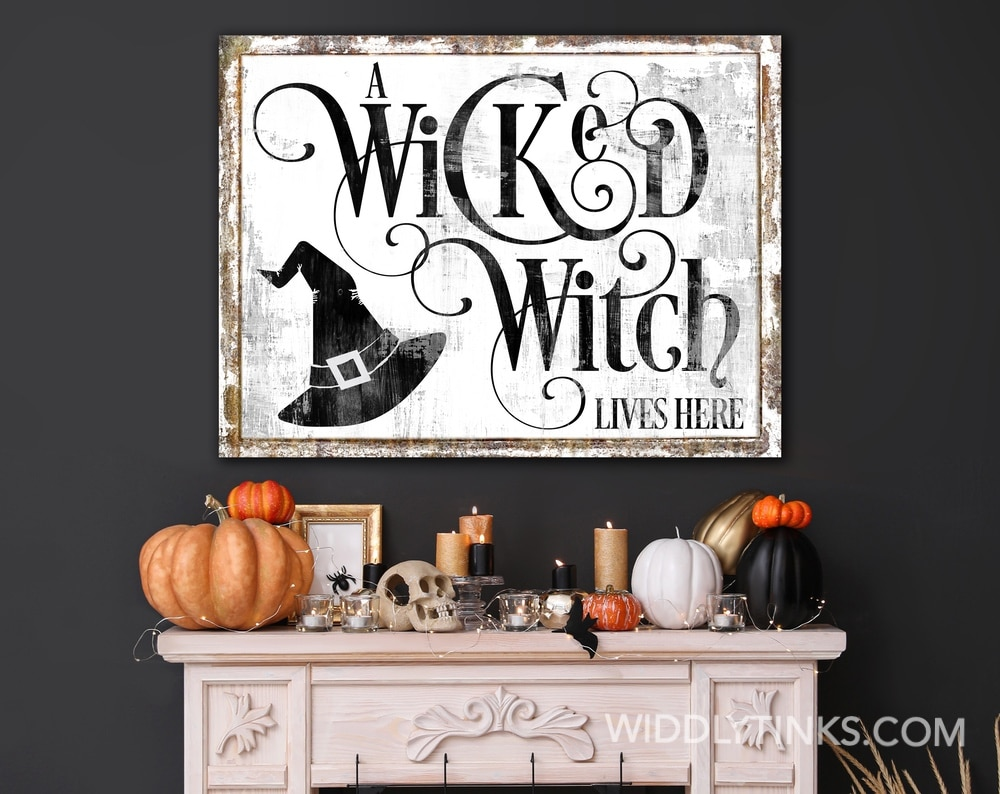 Rustic A Wicked Witch Lives Here Halloween Sign White